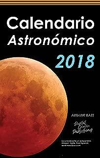 Calendario astronómico 2018 (Spanish Edition)