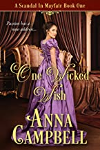 One Wicked Wish: A Scandal in Mayfair Book 1
