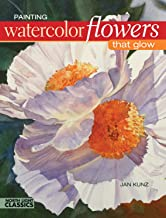 Painting Watercolor Flowers That Glow (English Edition)
