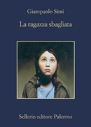 La ragazza sbagliata (Dario Corbo giornalista Vol. 1)