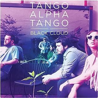 Best tango alpha tango black cloud Reviews