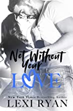 Not Without Your Love (The Boys of Jackson Harbor Book 7)