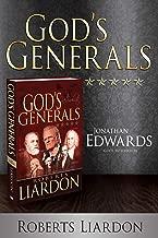 God's Generals Jonathan Edwards: God's Intellectual