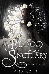Blood Sanctuary (Blood Grace Book 3) Kindle Edition