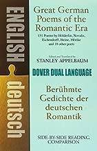 Great German Poems of the Romantic Era: A Dual-Language Book (Dover Dual Language German)