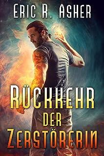 Rückkehr der Zerstörerin (Vesik-Reihe 5) (German Edition)
