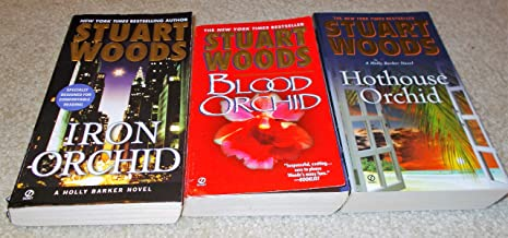 Set of 3 by Stuart Woods: Blood Orchid, Hothouse Orchid and Iron Orchid