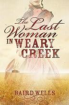 The Last Woman In Weary Creek