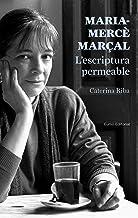 Maria-Mercè Marçal. L'Escriptura Permeable (Capsa de pandora)