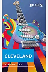 Moon Cleveland (Travel Guide) Kindle Edition