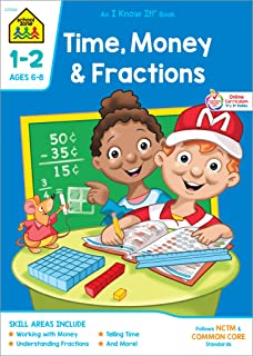 School Zone - Time, Money and Fractions Workbook - Ages 6 to 8, 1st and 2nd Grade, Adding Money, Counting Coins, Telling T...