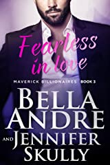 Fearless In Love (The Maverick Billionaires, Book 3) Kindle Edition