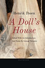 Ibsen, a Doll's House: Edited with an Introduction and Notes by George Valsamis