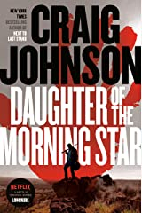 Daughter of the Morning Star: A Longmire Mystery Kindle Edition