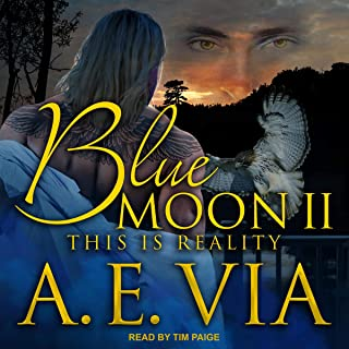 Blue Moon II: This Is Reality: Blue Moon Series, Book 2