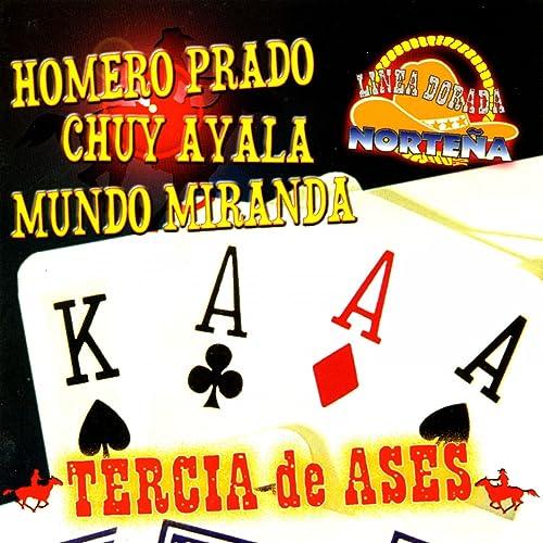 Dos Cartas Marcadas by Chuy Ayala, Mundo Miranda Homero ...