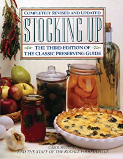 Stocking Up: The Third Edition of America's Classic Preserving Guide