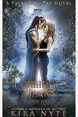 Forbidden Heart: A Talaenian Fae Novel Kindle Edition