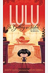 Lulu Is Getting a Sister: (Who WANTS Her? Who NEEDS Her?) (The Lulu Series) Kindle Edition