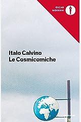 Le cosmicomiche (Oscar opere di Italo Calvino Vol. 10) Formato Kindle