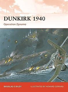 Dunkirk 1940: Operation Dynamo