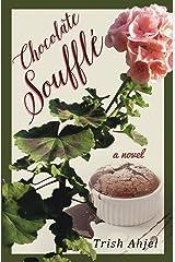 Chocolate Souffle Kindle Edition