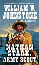 Nathan Stark, Army Scout (A Nathan Stark Western Book 1)