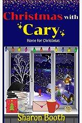 Christmas with Cary (Home for Christmas Book 3) Kindle Edition