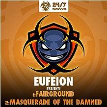 Fairground / Masquerade Of The Damned