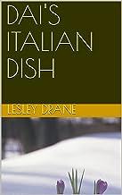 DAI'S ITALIAN DISH (DAI 2)