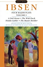 Four Major Plays, Volume I (Four Plays by Ibsen Book 1)