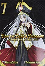 HOW TO BUILD DUNGEON BOOK OF DEMON KING 07: Book of the Demon King