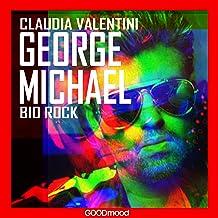George Michael: Bio Rock