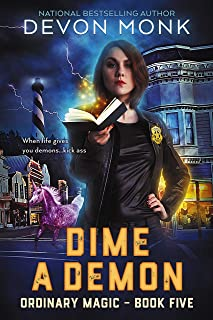 Dime a Demon (Ordinary Magic Book 5)