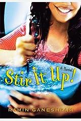 Stir It Up: A Novel Kindle Edition