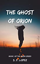 The Ghost of Orion