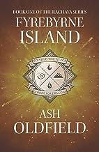 Fyrebyrne Island: Book 1 of the Rachaya Series