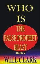 Who Is The False Prophet Beast