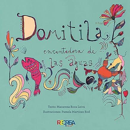 Domitila, encantadora de las aguas (Spanish Edition)