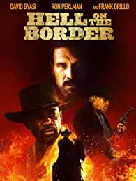 Hell on the Border debuts on Blu-ray, DVD, and Digital Feb. 11 from Lionsgate
