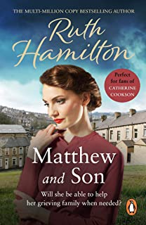 Matthew And Son: a touching story of tragedy and redemption set in the North West from bestselling author Ruth Hamilton