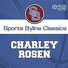 Sports Byline: Charley Rosen