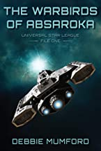 The Warbirds of Absaroka (Universal Star League)