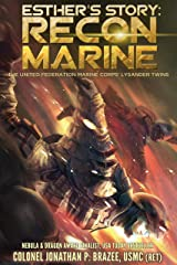 Esther's Story: Recon Marine (The United Federation Marine Corps' Lysander Twins Book 2) Kindle Edition
