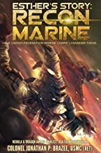 Esther's Story: Recon Marine (The United Federation Marine Corps' Lysander Twins Book 2)