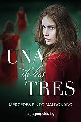 Una de las tres (Spanish Edition) Kindle Edition