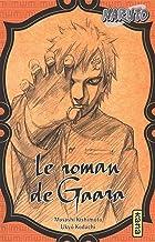 Naruto : Le roman de Gaara