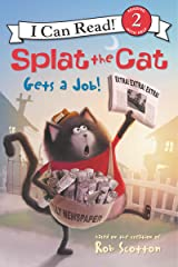 Splat the Cat Gets a Job! (I Can Read Level 2) Kindle Edition