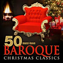 50 Must-Have Baroque Christmas Classics