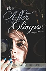 The After Glimpse Kindle Edition